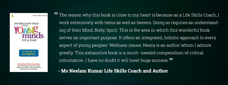 Ms Neelam Kumar Life Skills Coach and Author